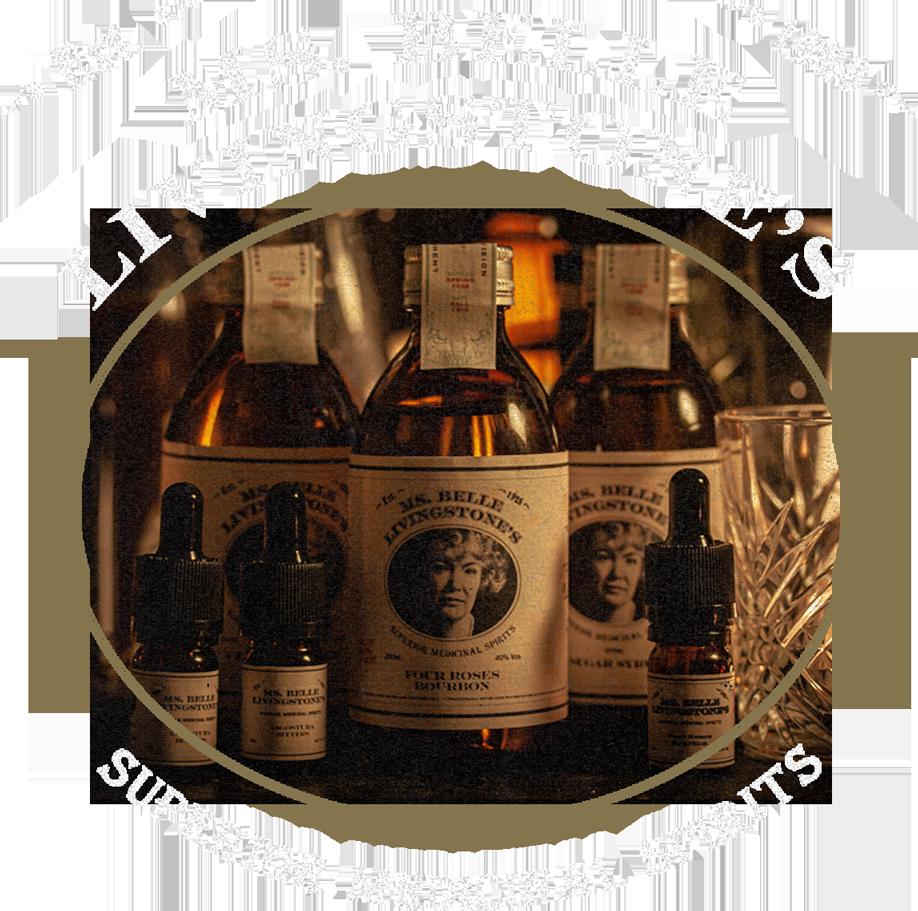 Ms. Belle Livingstone's Superior Medicinal Spirits